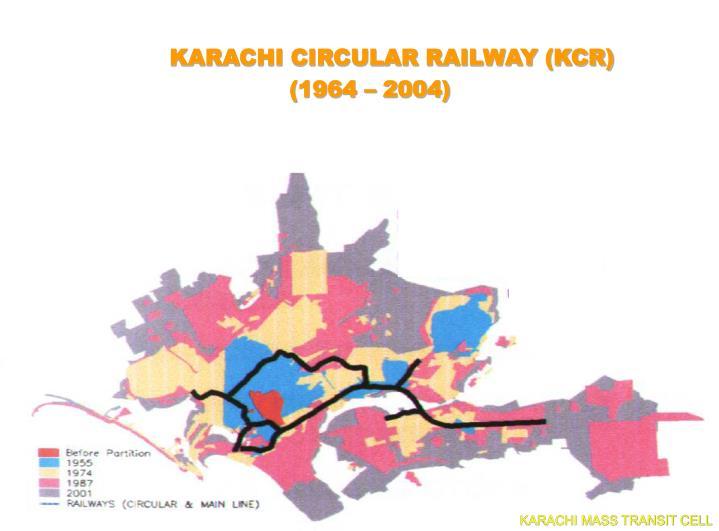 KARACHI CIRCULAR RAILWAY (KCR)