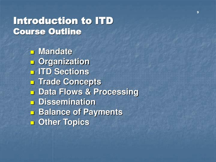 Introduction to itd course outline