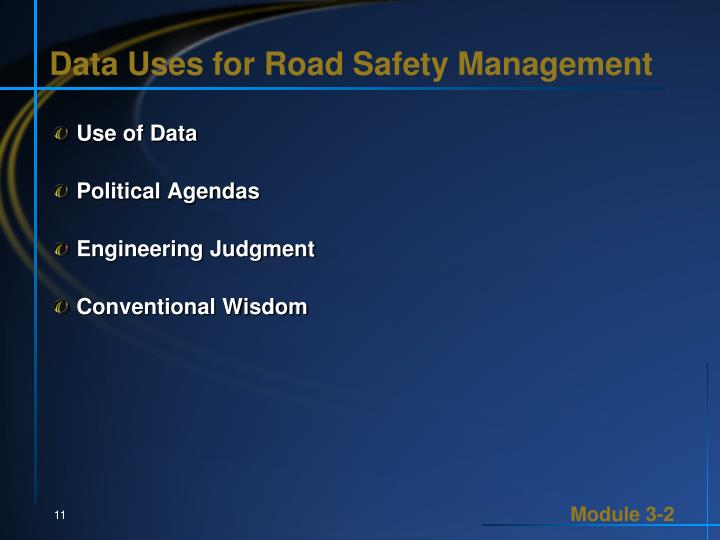Data Uses for Road Safety Management