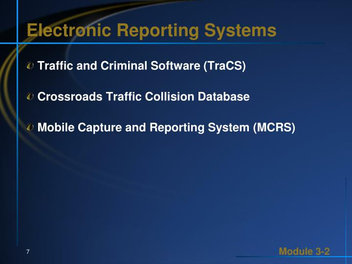 Electronic Reporting Systems