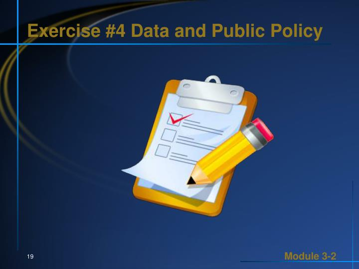 Exercise #4 Data and Public Policy