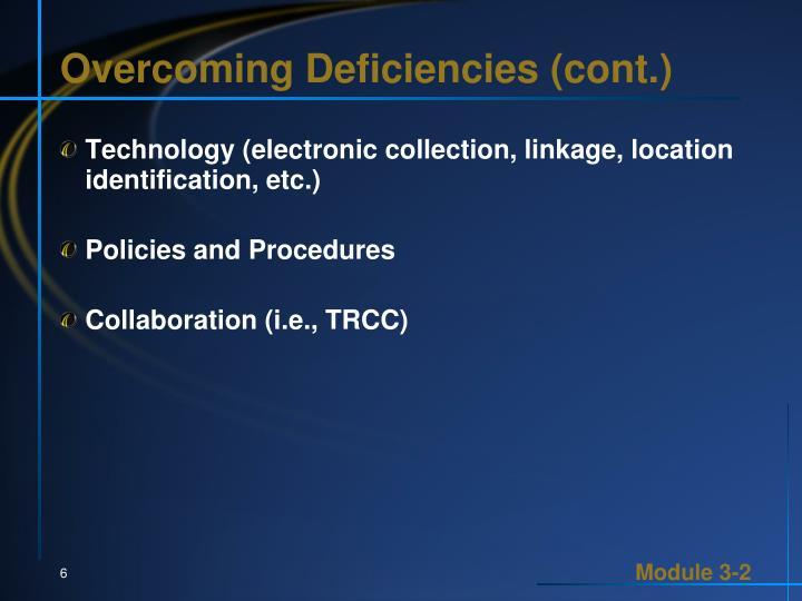 Overcoming Deficiencies (cont.)