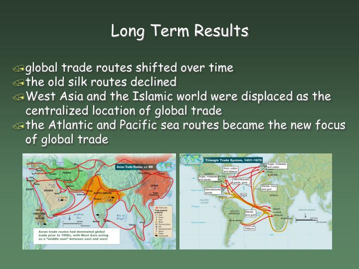 """Asian trade routes had dominated global trade prior to 1500s, with West Asia acting as a """"middle man"""" between east and west"""