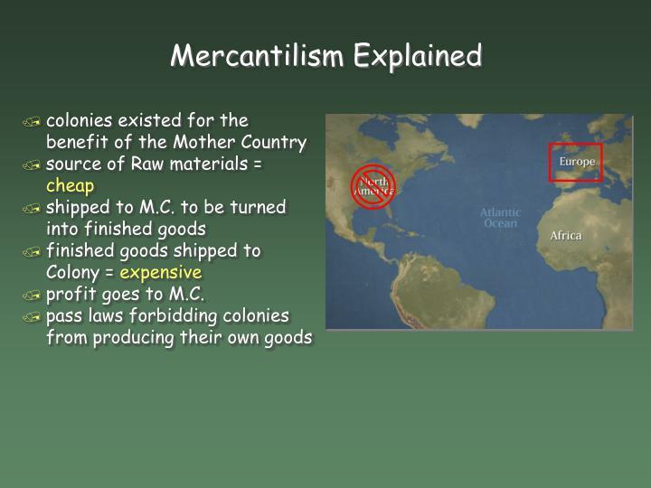 Mercantilism Explained