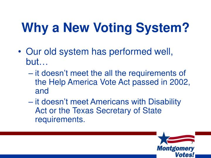 Why a new voting system