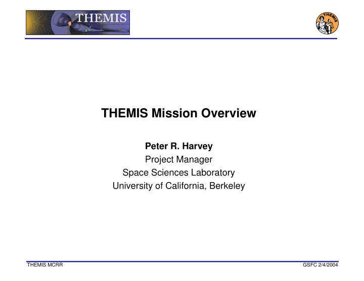THEMIS Mission Overview