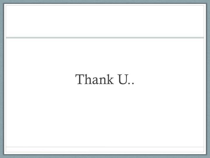 Thank U..