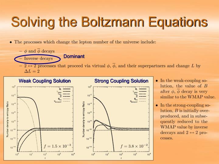 Solving the Boltzmann Equations