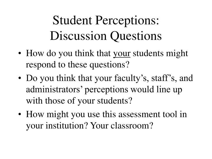 Student Perceptions: