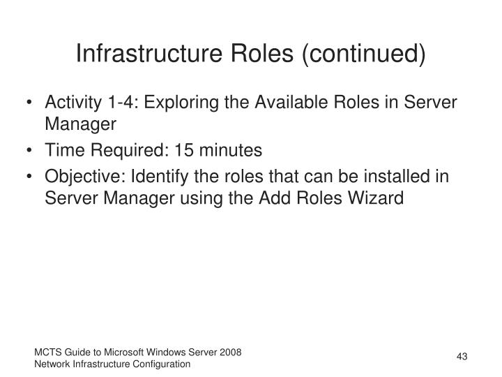 Infrastructure Roles (continued)