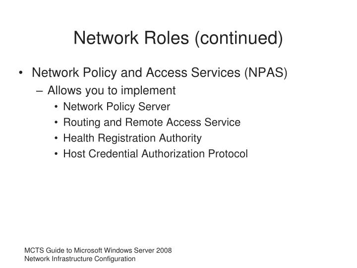 Network Roles (continued)