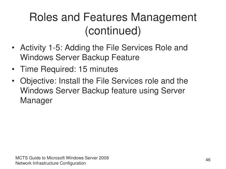 Roles and Features Management (continued)