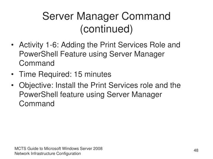 Server Manager Command (continued)