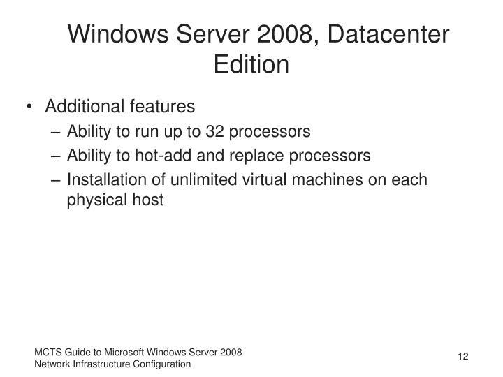 Windows Server 2008, Datacenter Edition