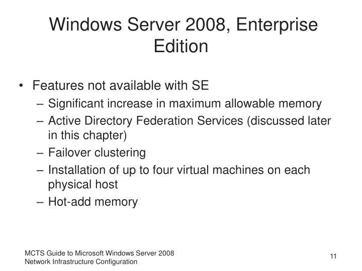 Windows Server 2008, Enterprise Edition