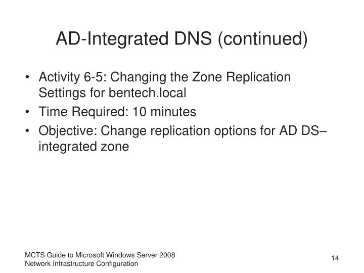 AD-Integrated DNS (continued)