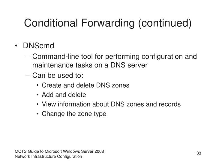 Conditional Forwarding (continued)