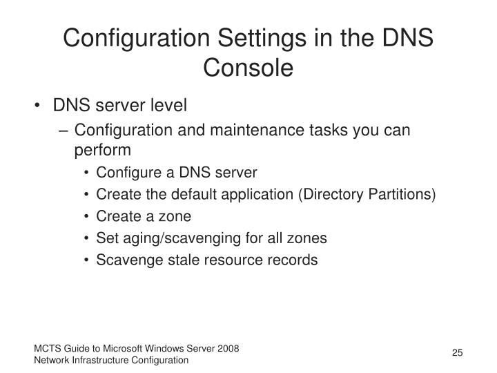 Configuration Settings in the DNS Console