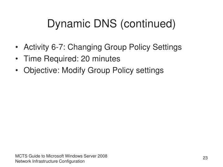 Dynamic DNS (continued)