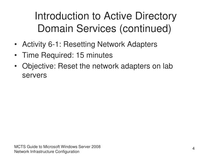 Introduction to Active Directory Domain Services (continued)