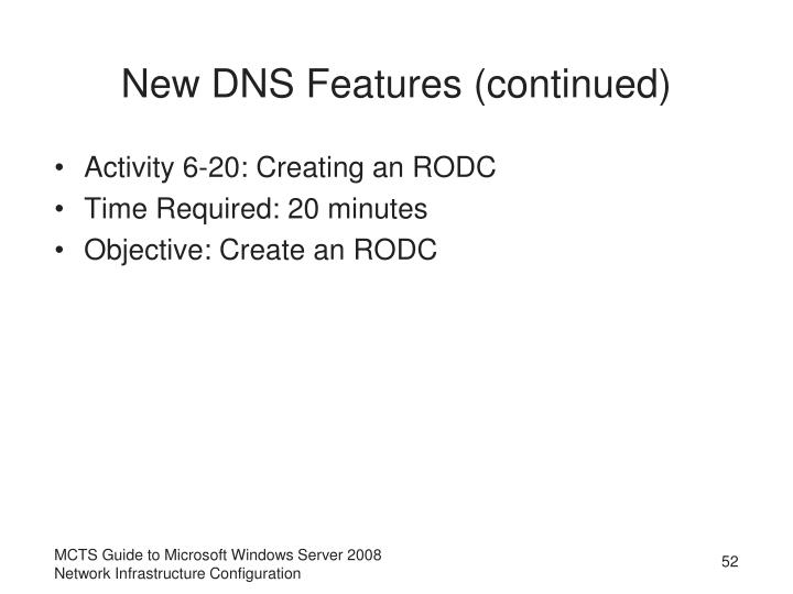 New DNS Features (continued)