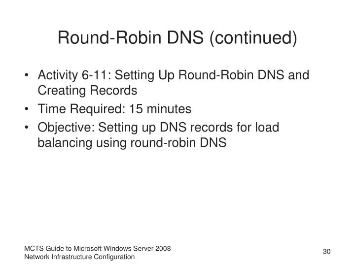 Round-Robin DNS (continued)