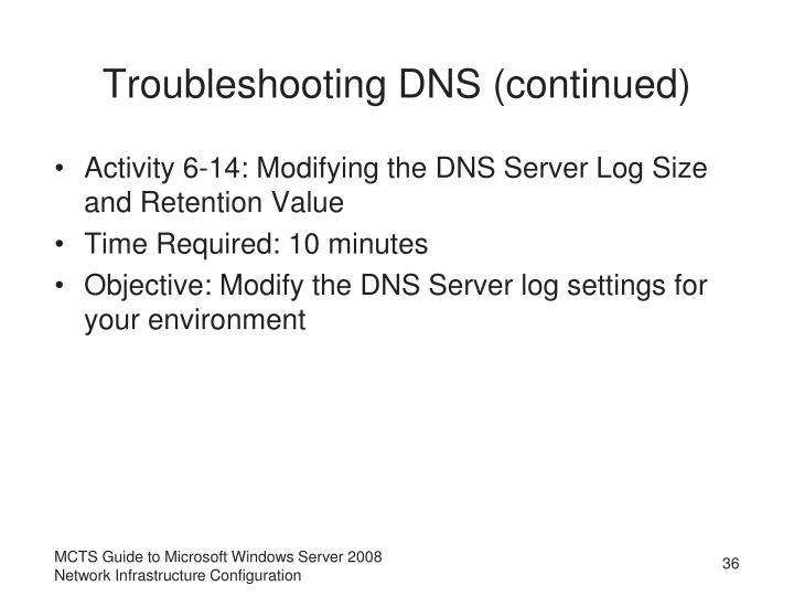 Troubleshooting DNS (continued)