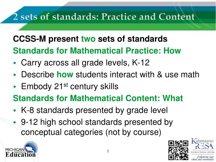 2 sets of standards: Practice and Content