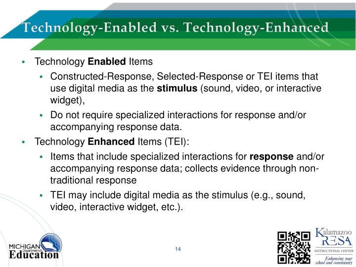 Technology-Enabled vs. Technology-Enhanced