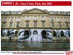 jr face 2 face paris nov 2007