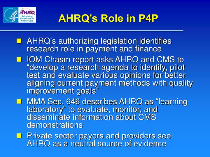 AHRQ's Role in P4P