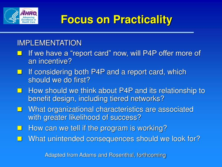 Focus on Practicality