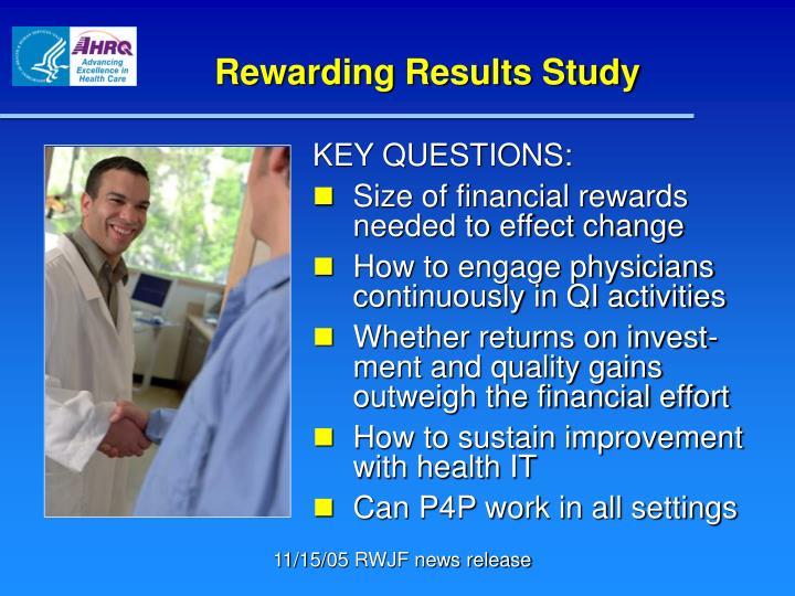 Rewarding Results Study