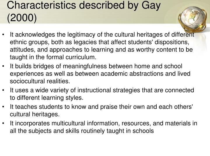 Characteristics described by Gay (2000)