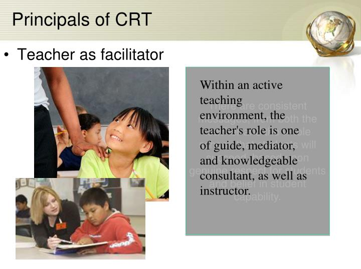 Principals of CRT