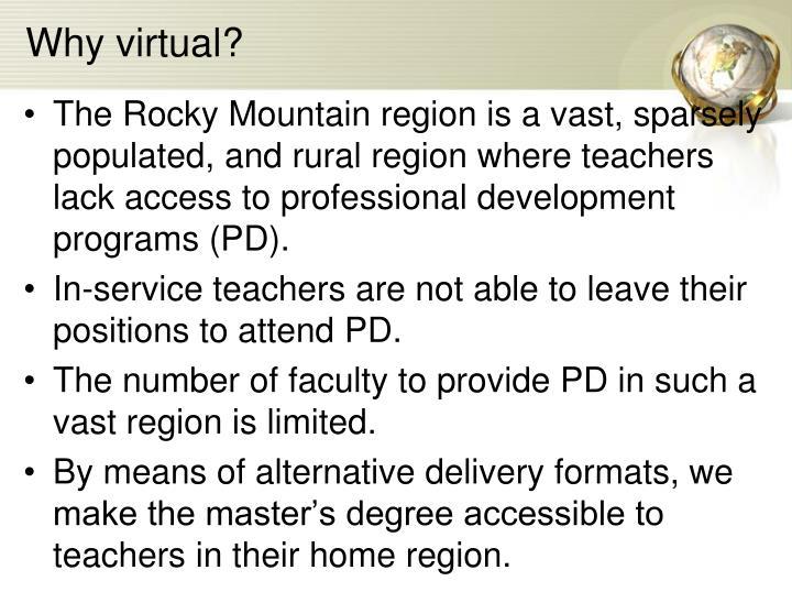 Why virtual?