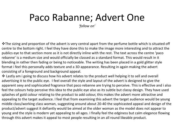 Paco Rabanne; Advert One