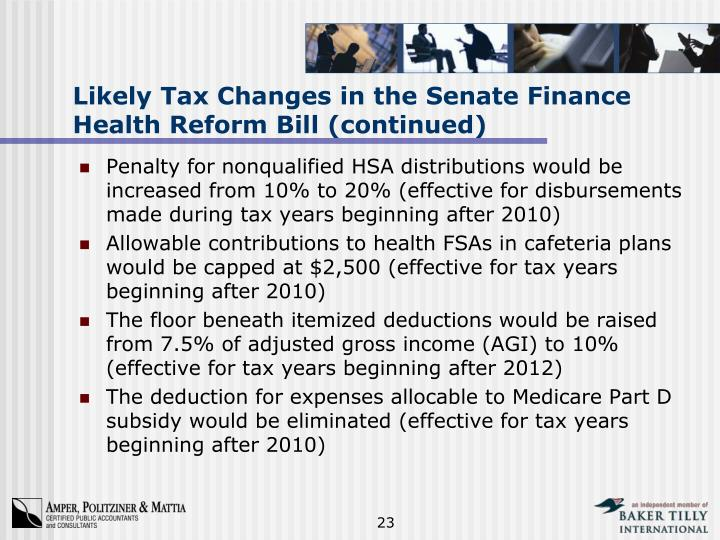 Likely Tax Changes in the Senate Finance Health Reform Bill (continued)