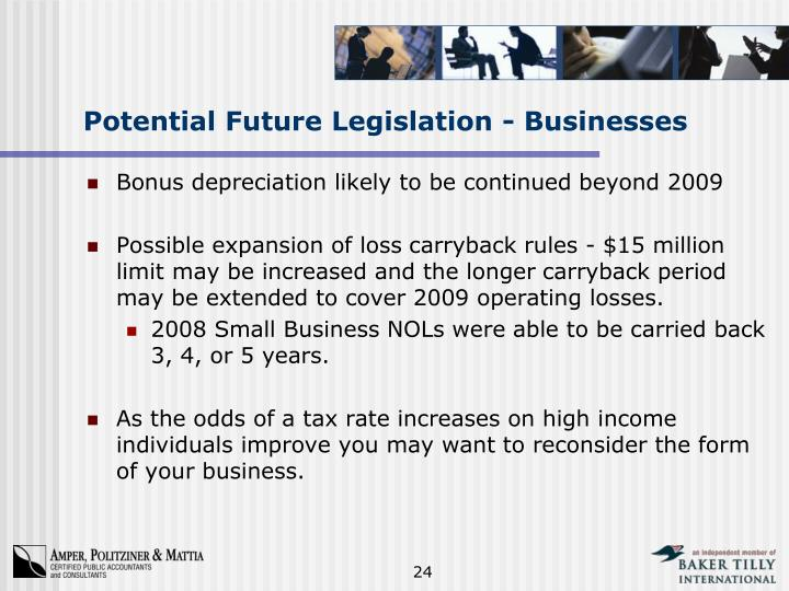 Potential Future Legislation - Businesses