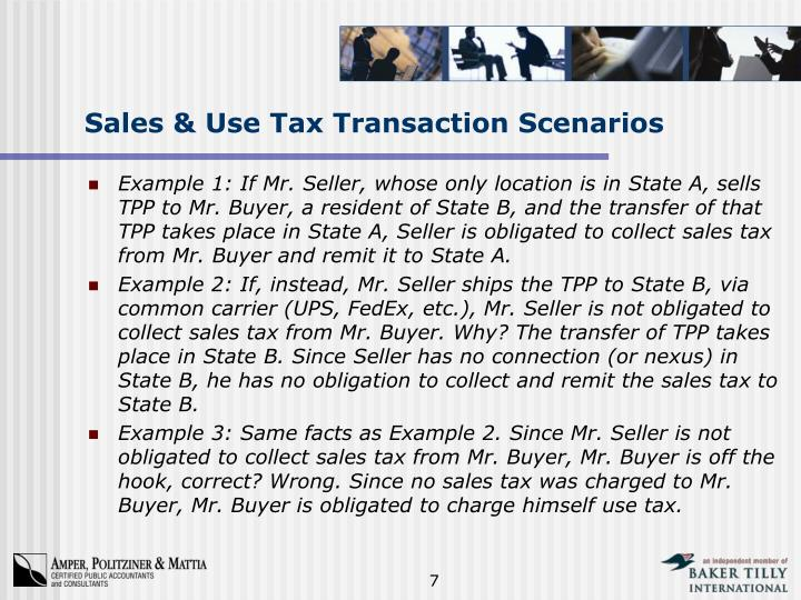 Sales & Use Tax Transaction Scenarios
