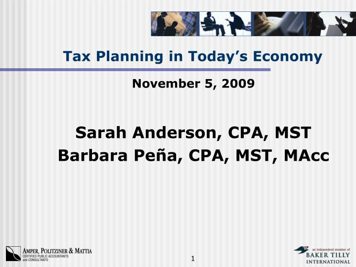 Tax planning in today s economy