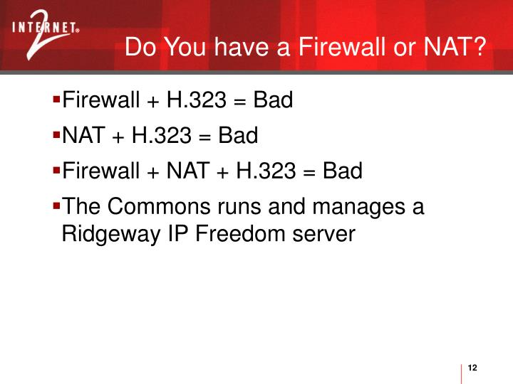 Do You have a Firewall or NAT?