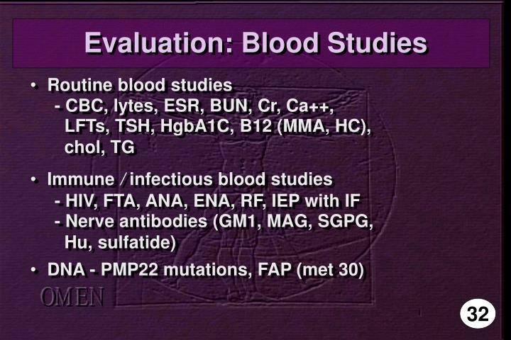 Evaluation: Blood Studies