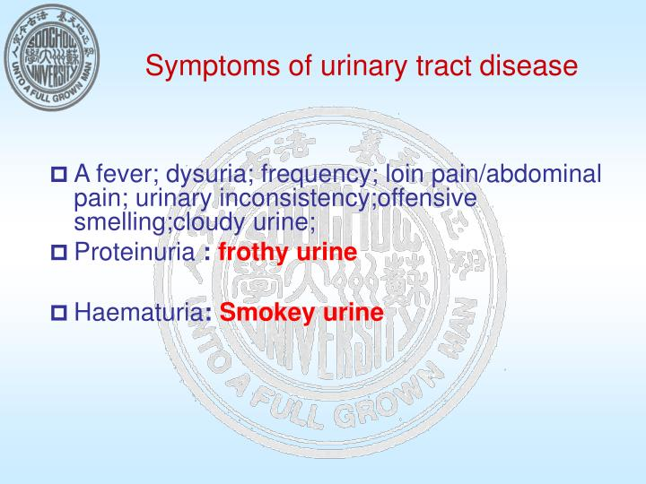 Symptoms of urinary tract disease