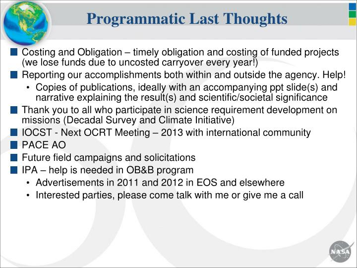 Programmatic Last Thoughts