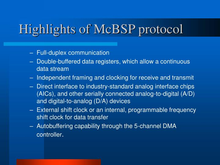 Highlights of McBSP protocol