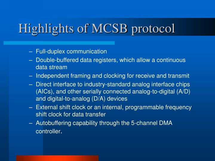 Highlights of MCSB protocol
