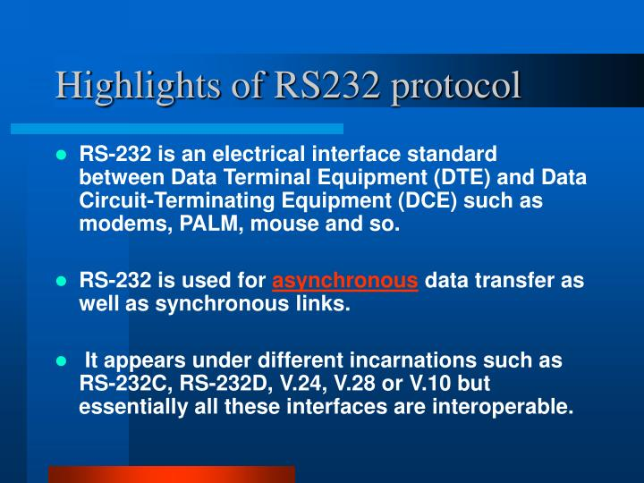Highlights of RS232 protocol