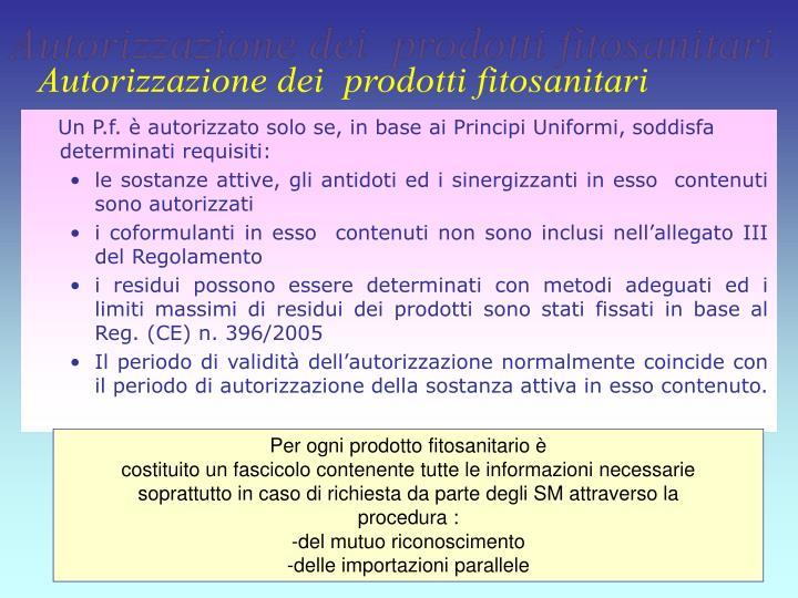 Autorizzazione dei  prodotti fitosanitari