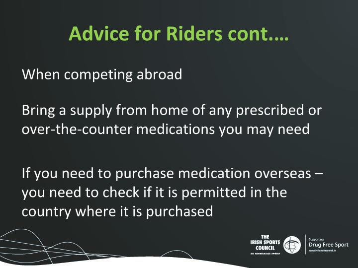 Advice for Riders cont.…